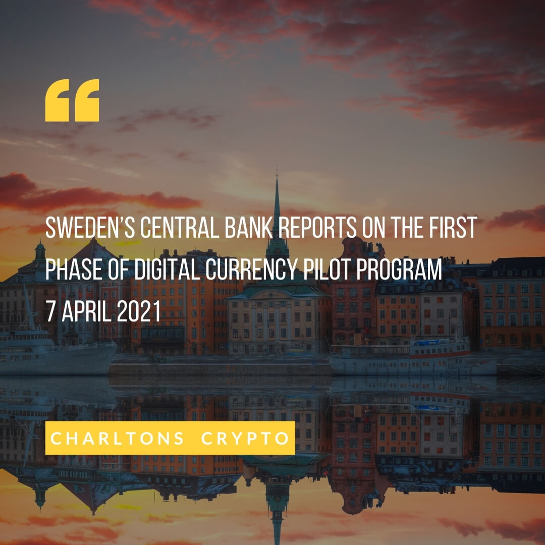 Sweden's Central Bank reports on the first phase of digital currency pilot program 7 April 2021