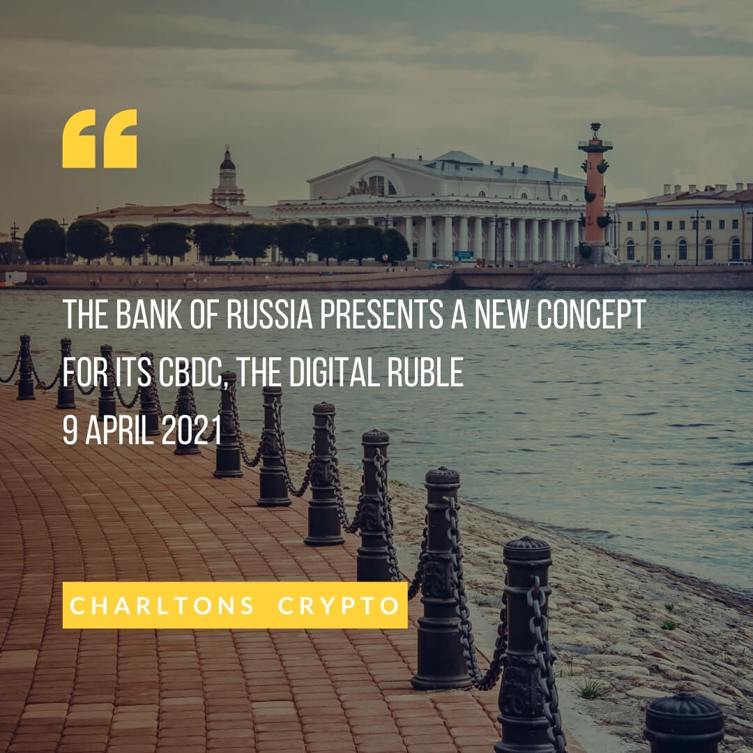 The Bank of Russia presents a new concept for its CBDC, the digital ruble 9 April 2021