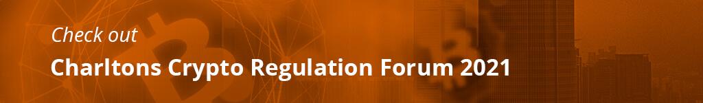 Charltons Crypto Regulation Forum 2021