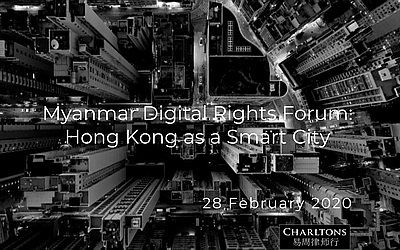 Myanmar Digital Rights Forum 28 February 2020 – Hong Kong as a Smart City