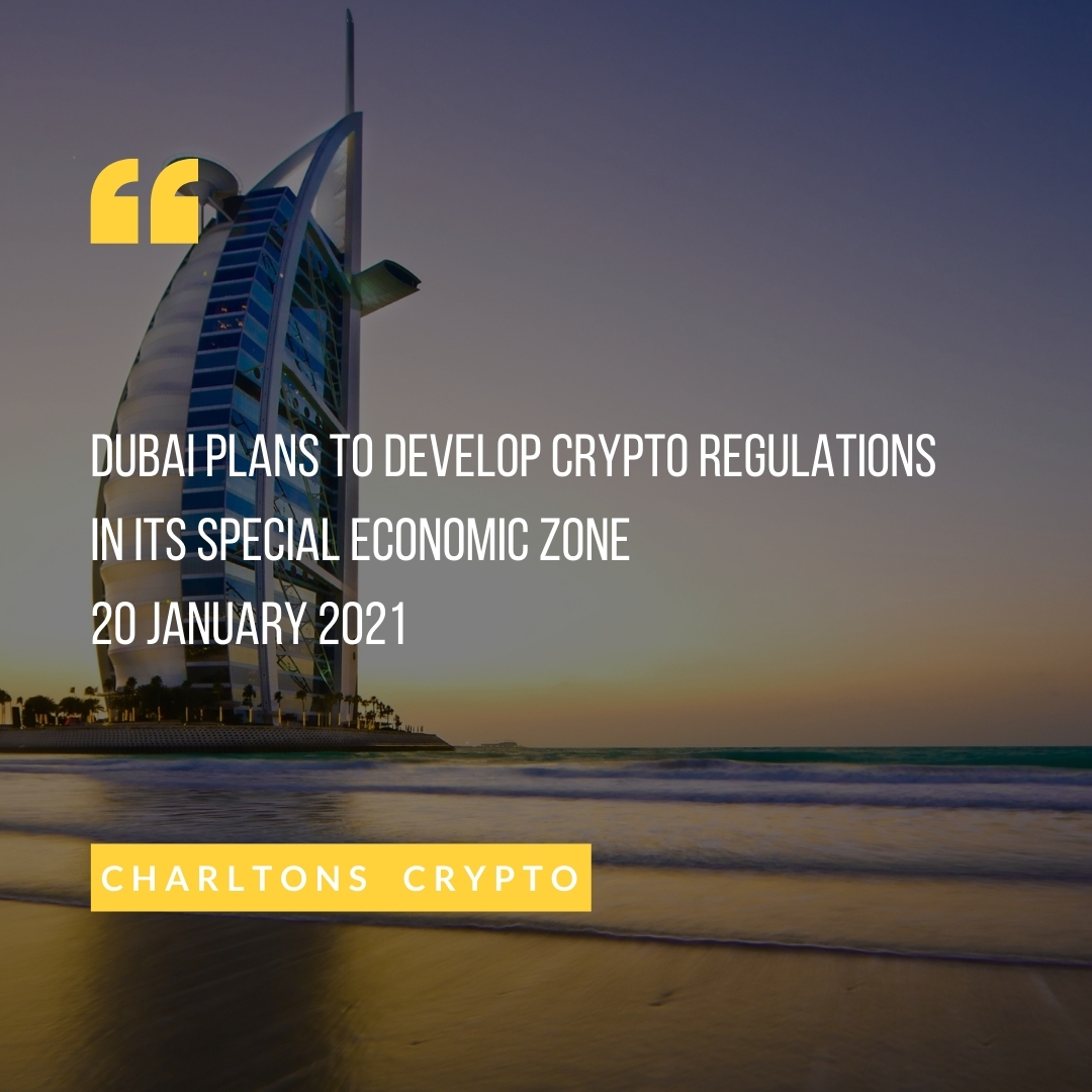 Dubai plans to develop crypto regulations in its special economic zone 20 January 2021