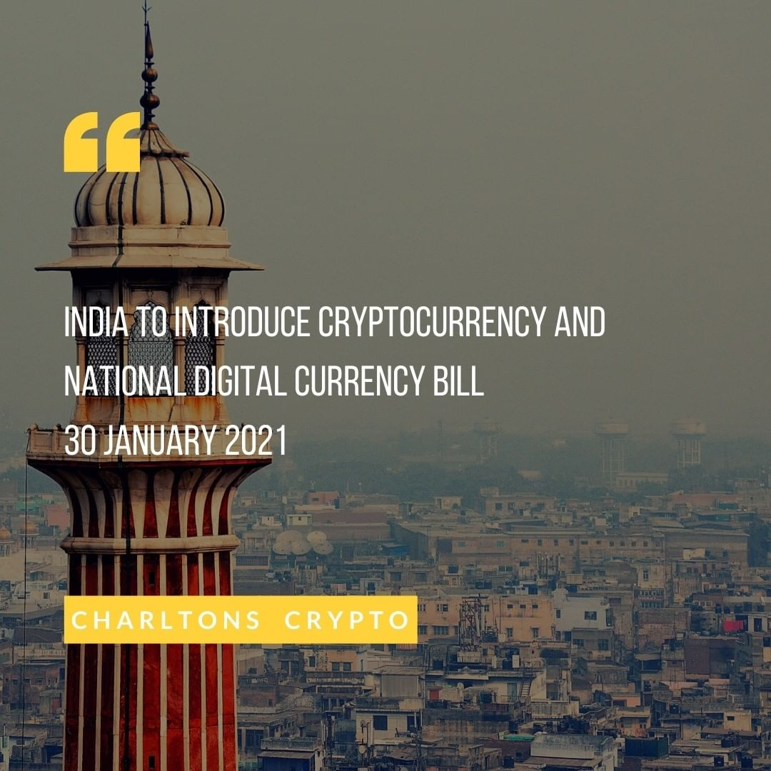 India to introduce cryptocurrency and national digital currency bill 30 January 2021