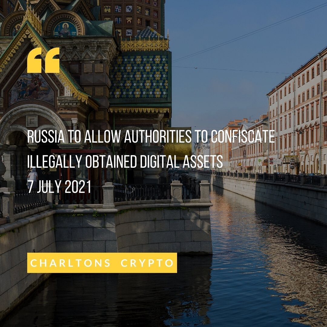Russia to allow authorities to confiscate illegally obtained digital assets 7 July 2021