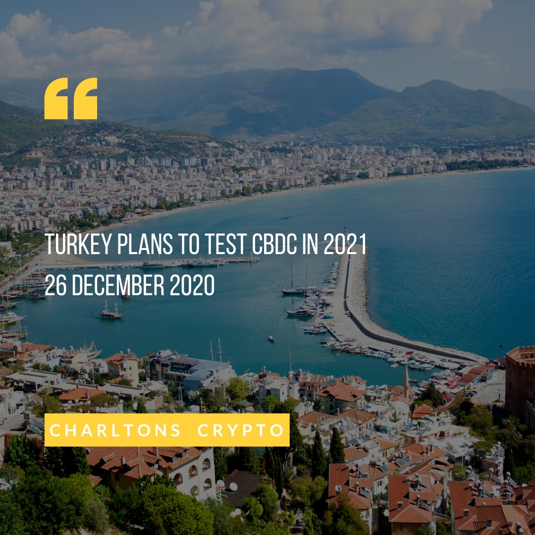 Turkey plans to test CBDC in 2021 26 December 2020