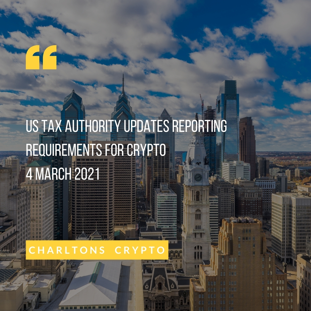US tax authority updates reporting requirements for crypto 4 March 2021