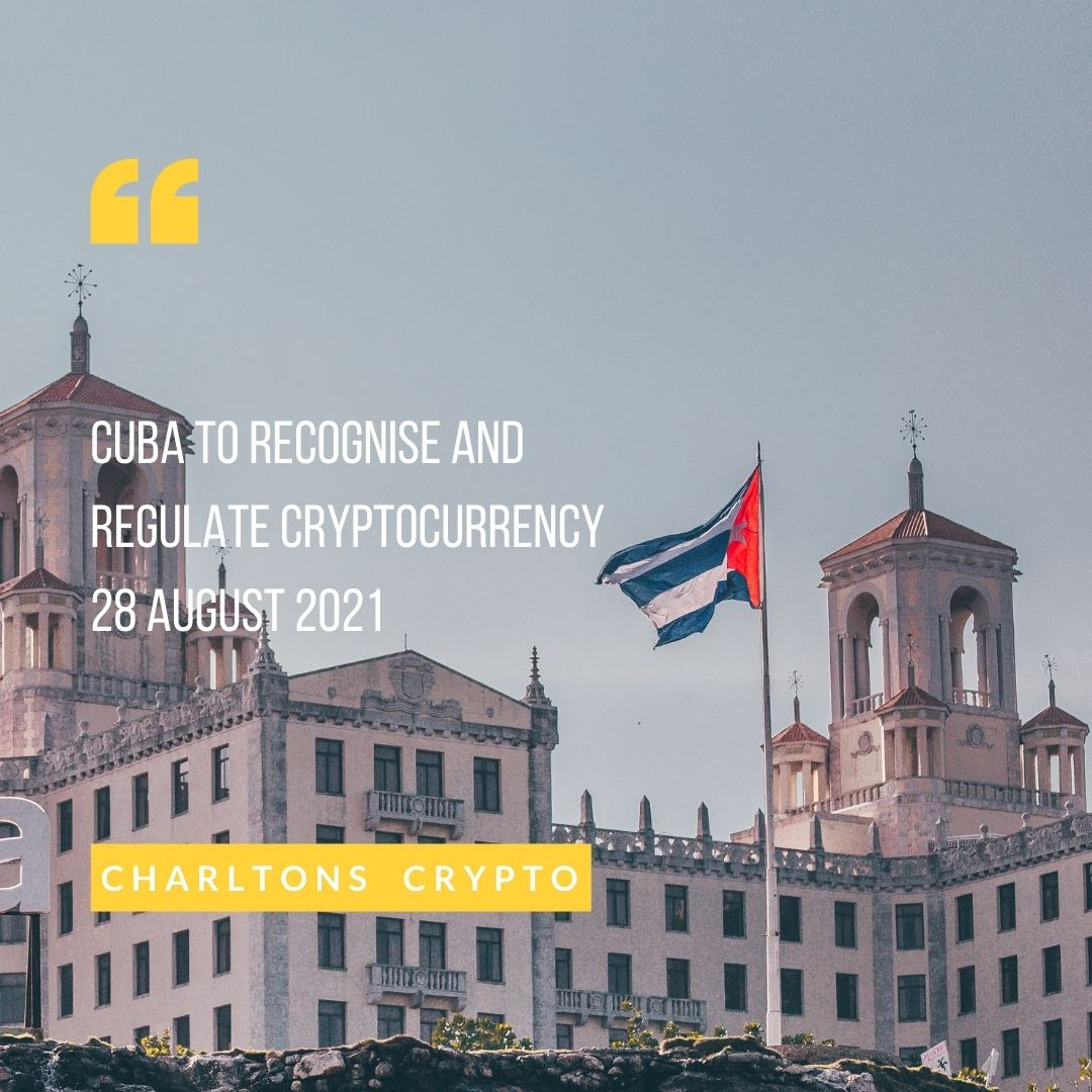Cuba to recognise and regulate cryptocurrency 28 August 2021