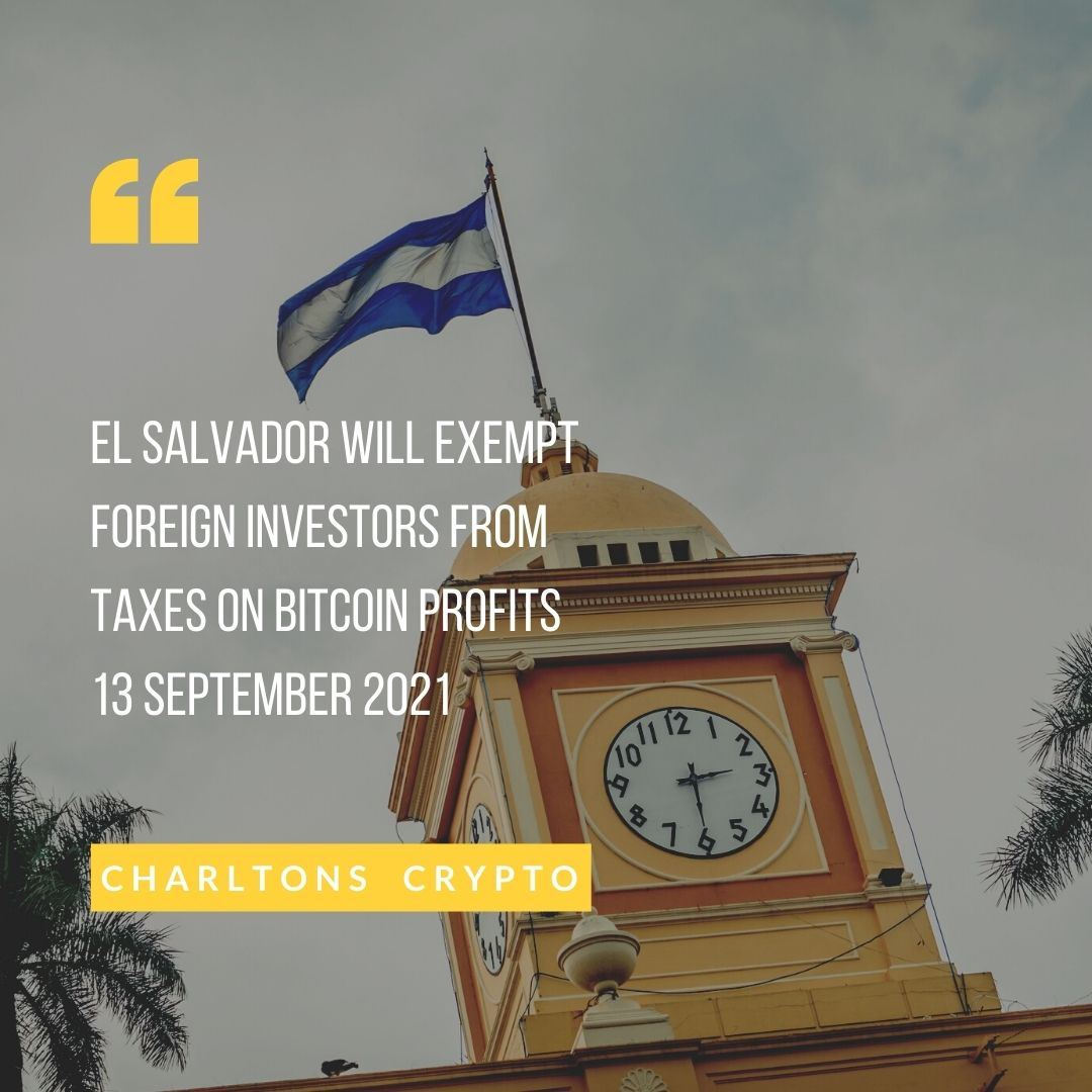 El Salvador will exempt foreign investors from taxes on Bitcoin profits 13 September 2021