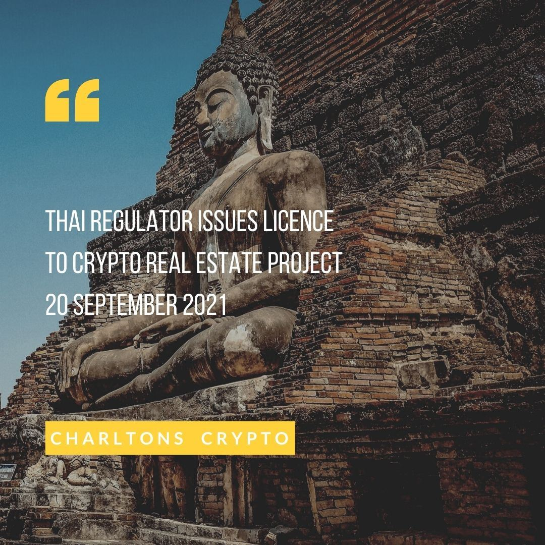 Thai regulator issues licence to crypto real estate project 20 September 2021