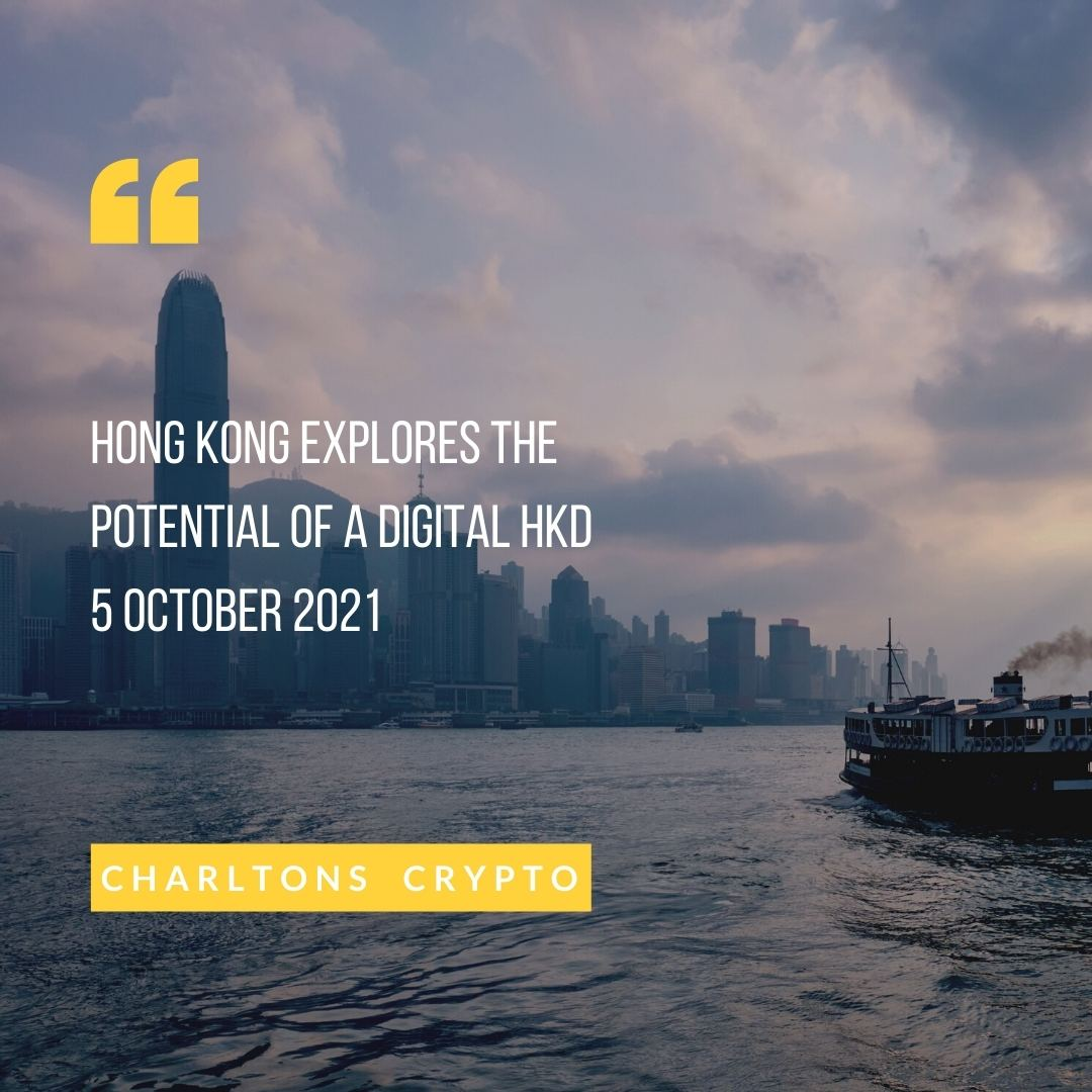 Hong Kong explores the potential of a digital HKD 5 October 2021