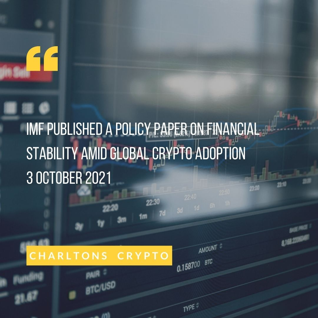 IMF published a policy paper on financial stability amid global crypto adoption 3 October 2021