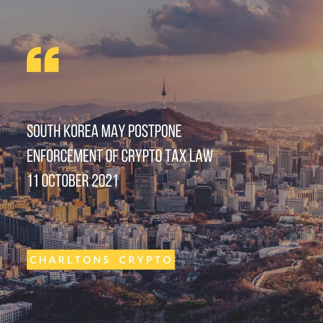 South Korea may postpone enforcement of crypto tax law 11 October 2021